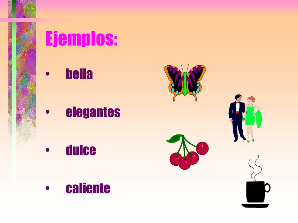 Adjetivos Son las palabras que se usan para describir las personas, animales u objetos