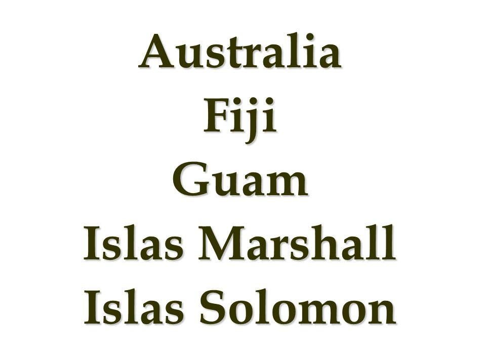 AustraliaFijiGuam Islas Marshall Islas Solomon