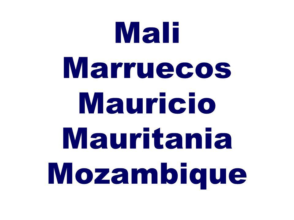 Mali Marruecos Mauricio Mauritania Mozambique