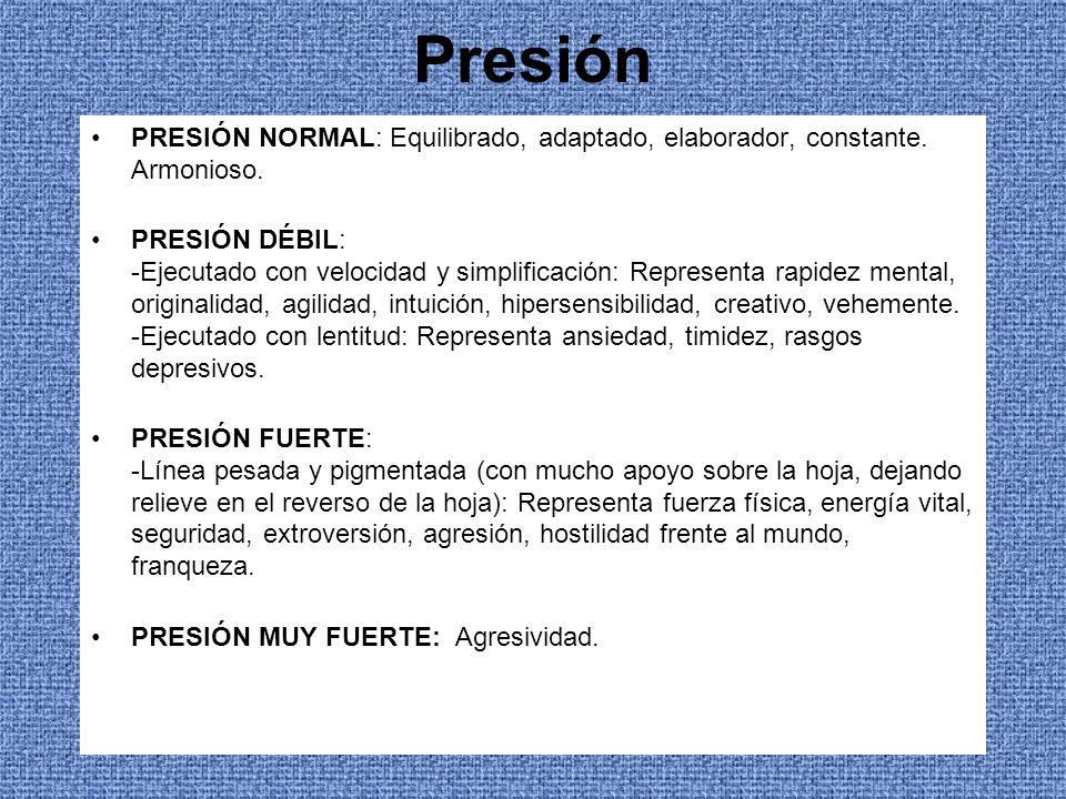 Presión PRESIÓN NORMAL: Equilibrado, adaptado, elaborador, constante. Armonioso. PRESIÓN DÉBIL: -Ejecutado con velocidad y simplificación: Representa