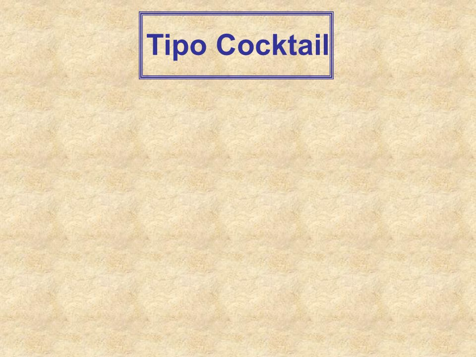 Tipo Cocktail