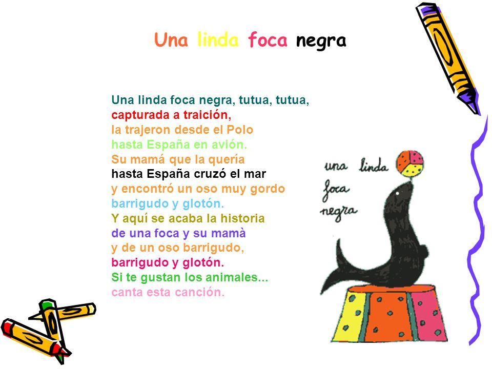 2. Ahora vais a poder leer una poesía y una canción muy bonitas sobre los animales, si queréis podéis aprenderla y luego enseñársela a vuestros amigos