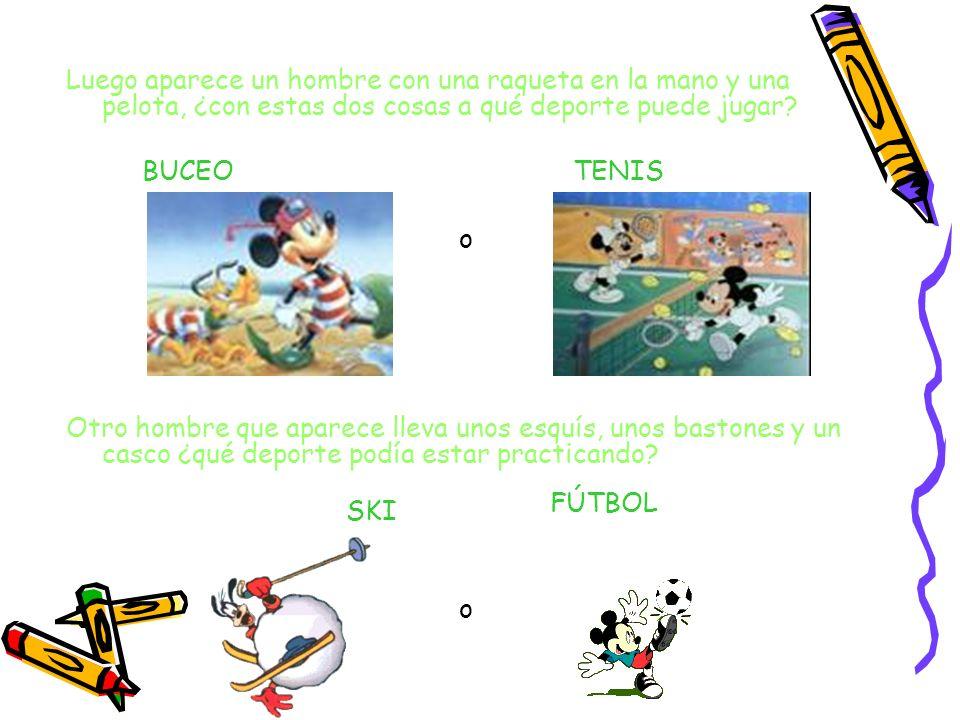 2. Si os acordáis antes hemos visto fotos de nuestros amigos los dibujos animados practicando algunos deportes, y ahora acabáis de ver a unos dibujos