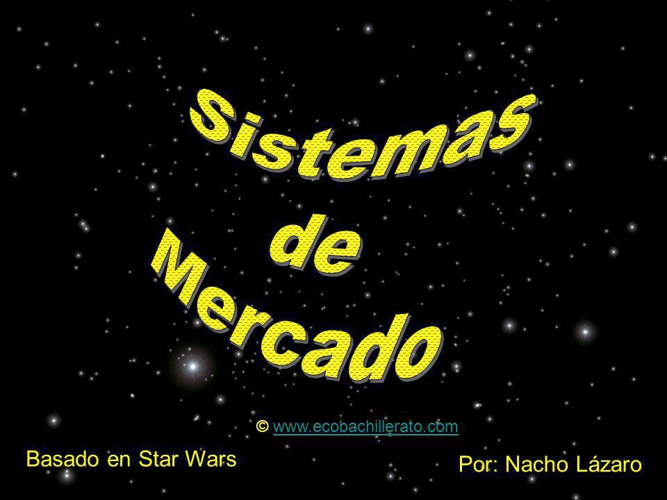 Por: Nacho Lázaro Basado en Star Wars © www.ecobachillerato.comwww.ecobachillerato.com
