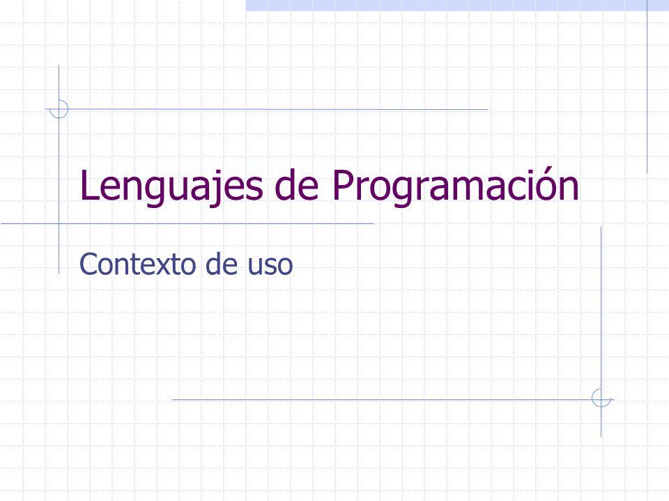 Lenguajes de Programación Contexto de uso