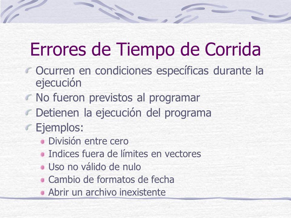 El Objeto Err Almacena los datos del último error Es un objeto Tiene propiedades o atributos Tiene comportamiento (métodos) Propiedades: Number, Source, Description Métodos: Clear, Raise