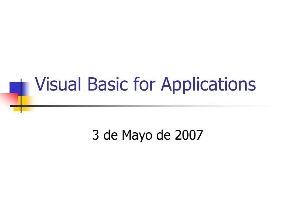 Visual Basic for Applications 3 de Mayo de 2007