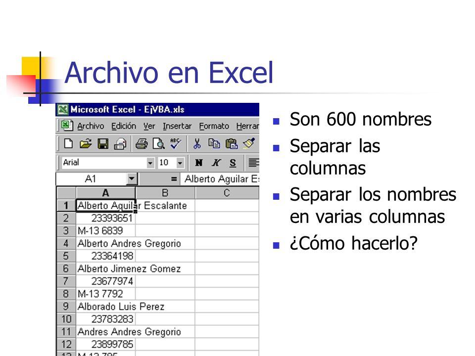 Archivo en Excel Son 600 nombres Separar las columnas Separar los nombres en varias columnas ¿Cómo hacerlo?