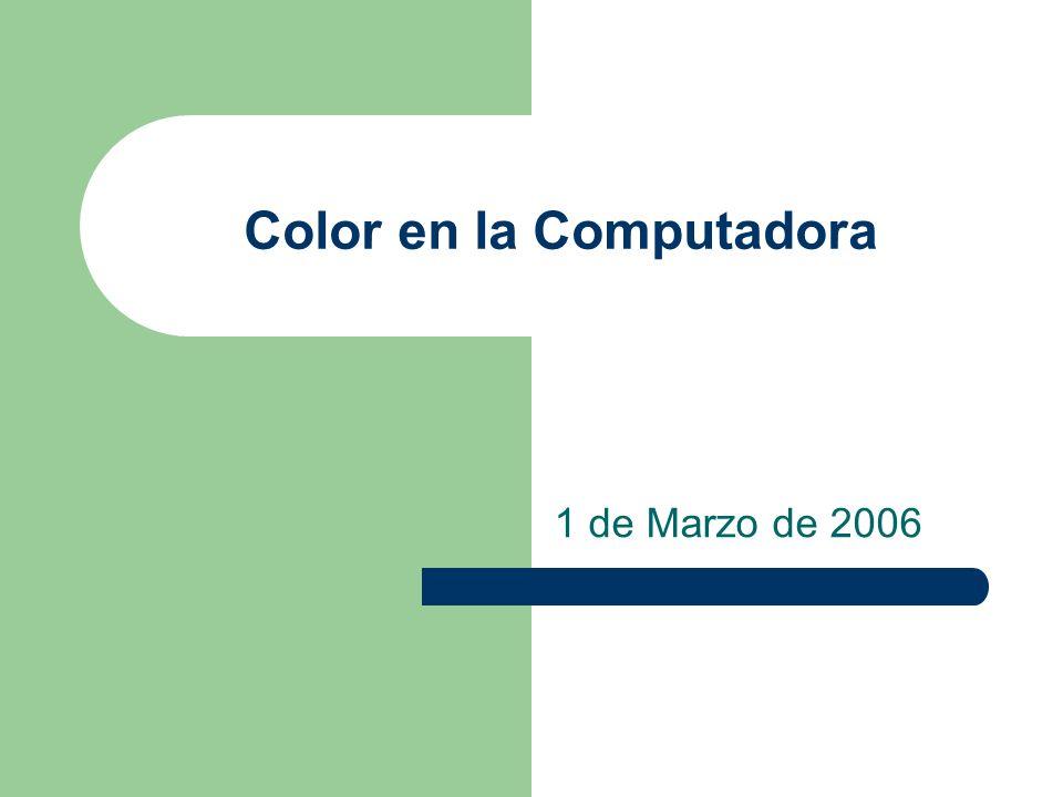 Color en la Computadora 1 de Marzo de 2006