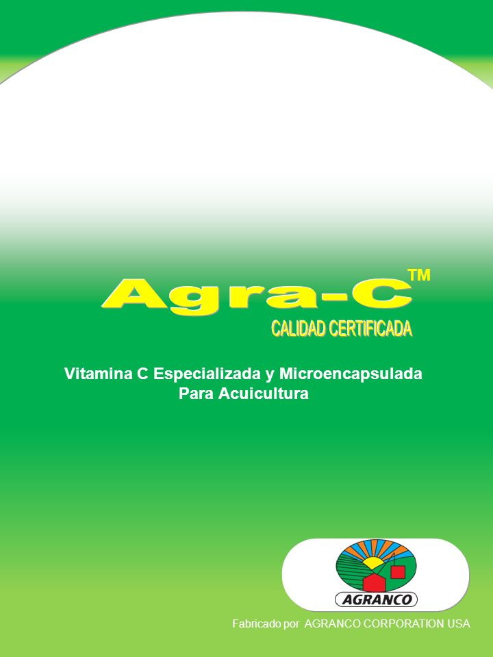 TM Vitamina C Especializada y Microencapsulada Para Acuicultura Fabricado por AGRANCO CORPORATION USA