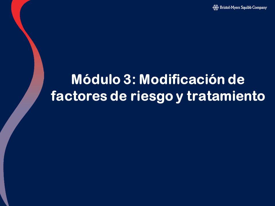Módulo 3: Modificación de factores de riesgo y tratamiento