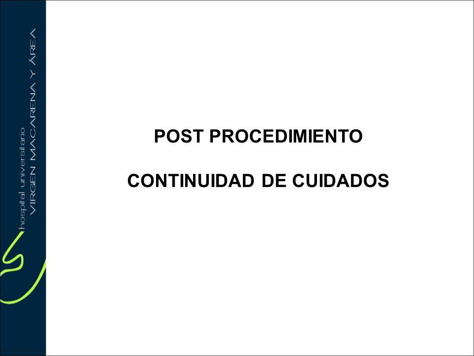 POST PROCEDIMIENTO CONTINUIDAD DE CUIDADOS