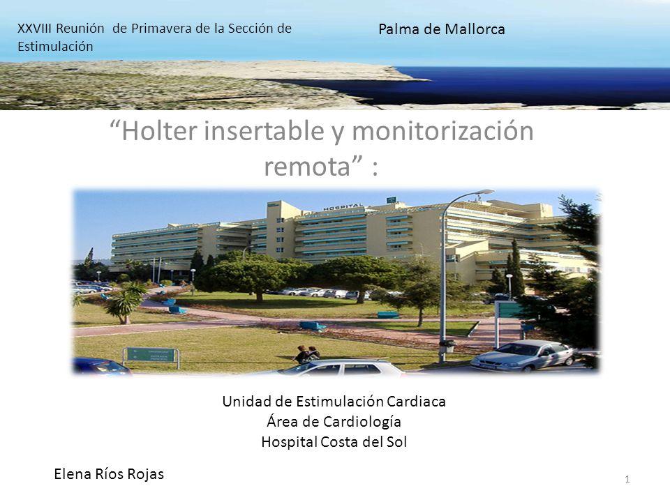 2 El Holter insertable es un sistema de monitorización capaz de registrar el electrocardiograma de forma continua Registra el ritmo cardíaco en respuesta a: -Activaciones por parte del paciente -Arritmias detectadas de forma automática por el dispositivo XXVIII Reunión de Primavera de la Sección de Estimulación Cardiaca Palma de Mallorca