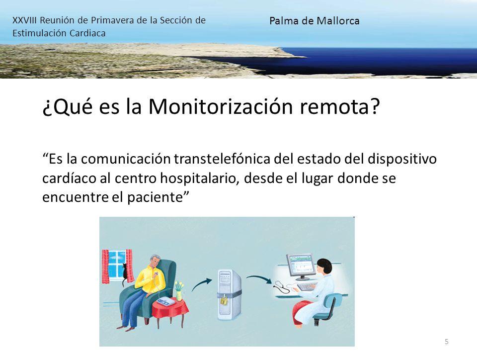 5 ¿Qué es la Monitorización remota? Es la comunicación transtelefónica del estado del dispositivo cardíaco al centro hospitalario, desde el lugar dond