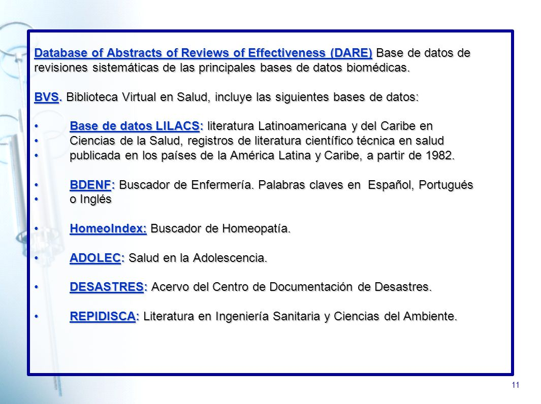 11 Database of Abstracts of Reviews of Effectiveness (DARE)Database of Abstracts of Reviews of Effectiveness (DARE) Base de datos de Database of Abstr