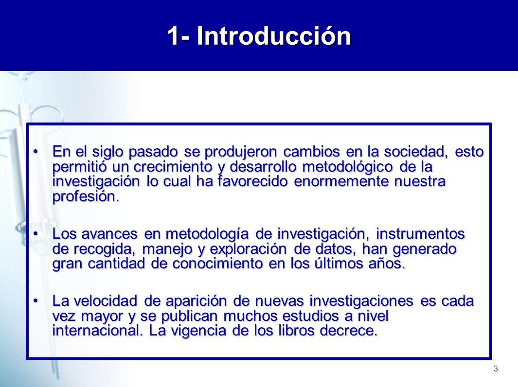 4 2- Importancia de la evidencia científica La evidencia en enfermería es un instrumento que puede solucionar algunos problemas de nuestra práctica.La evidencia en enfermería es un instrumento que puede solucionar algunos problemas de nuestra práctica.