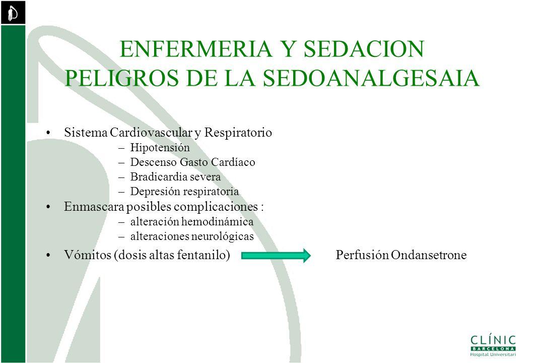 ENFERMERIA Y SEDACION EN EL LABORATORIO DE ELECTROFISIOLOGIA El protocolo de sedación se llevará a cabo, siempre, bajo supervisión y prescripción médica.