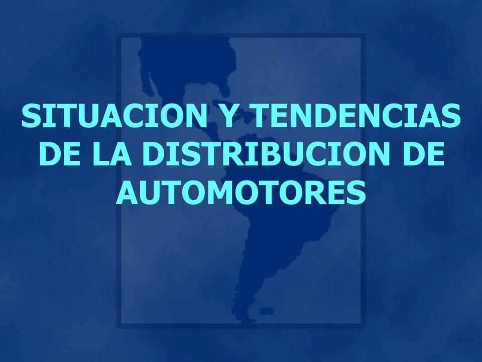 SITUACION Y TENDENCIAS DE LA DISTRIBUCION DE AUTOMOTORES