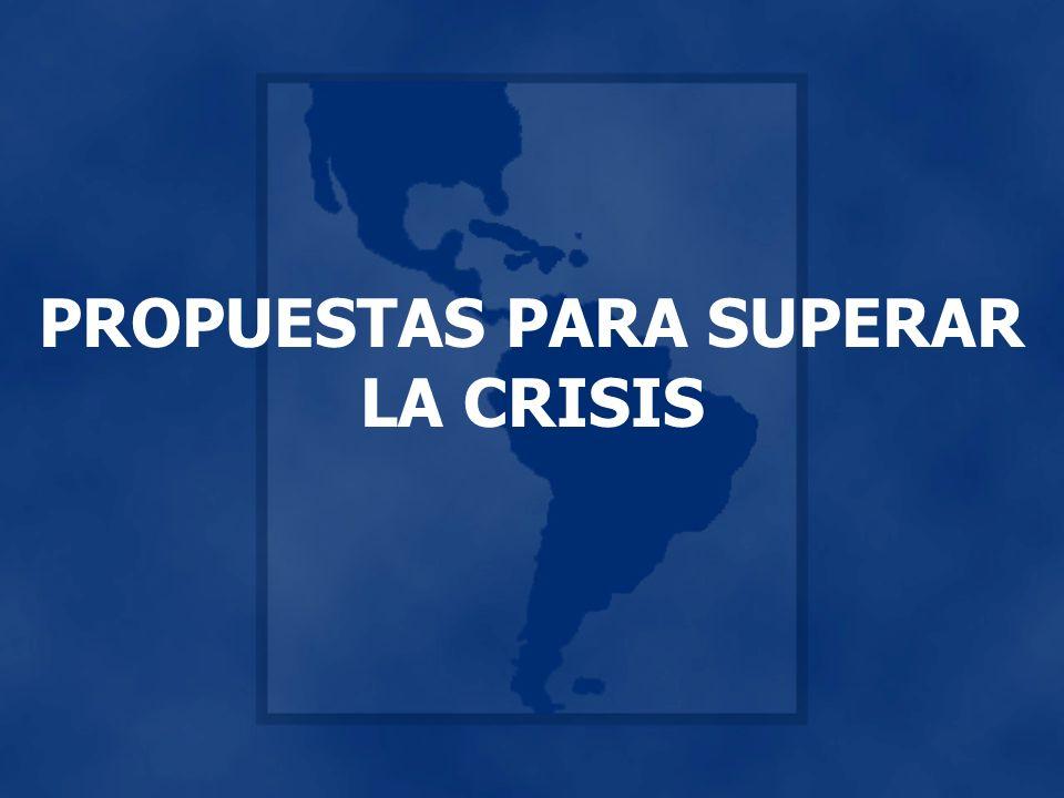PROPUESTAS PARA SUPERAR LA CRISIS