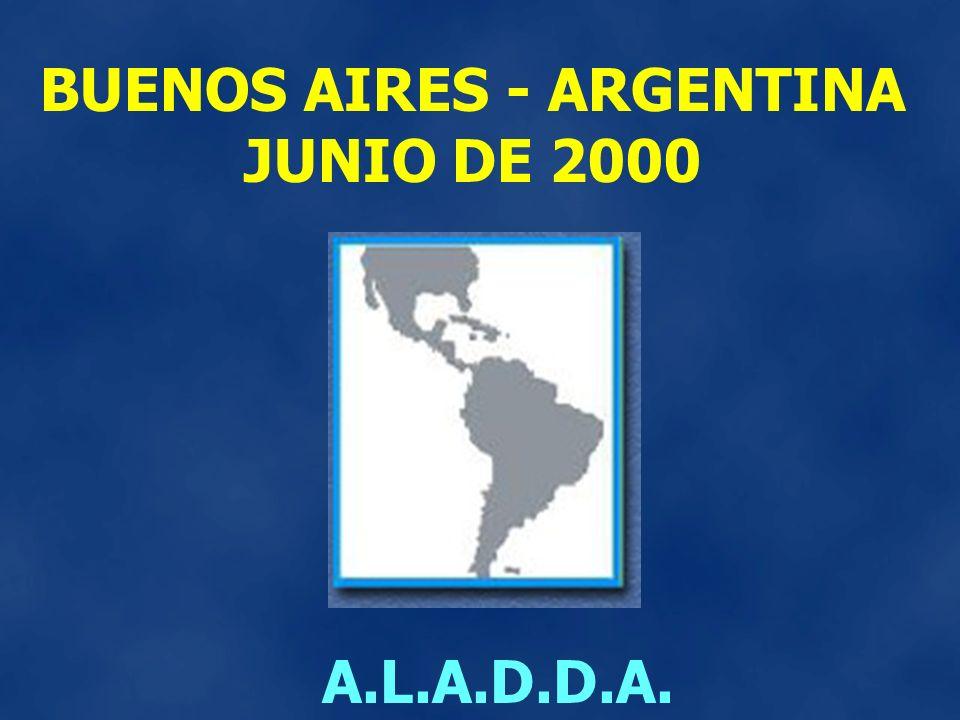BUENOS AIRES - ARGENTINA JUNIO DE 2000 A.L.A.D.D.A.