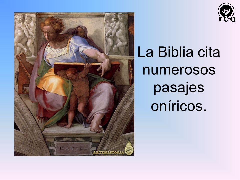 La Biblia cita numerosos pasajes oníricos.
