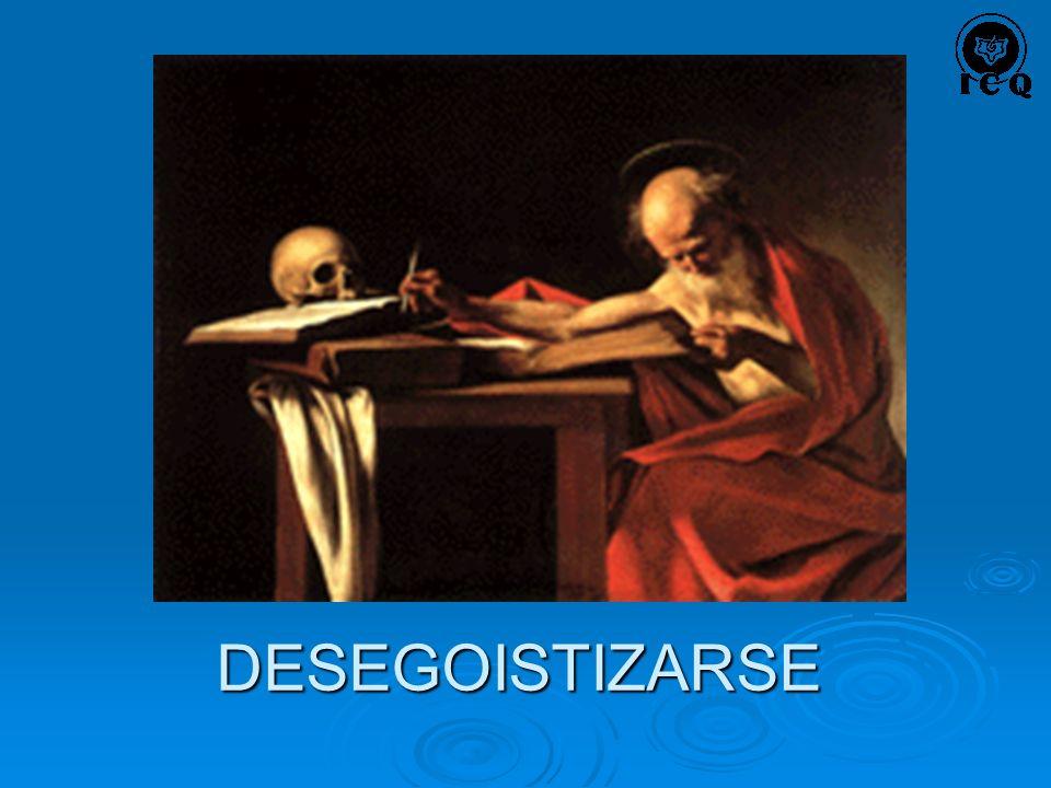 DESEGOISTIZARSE