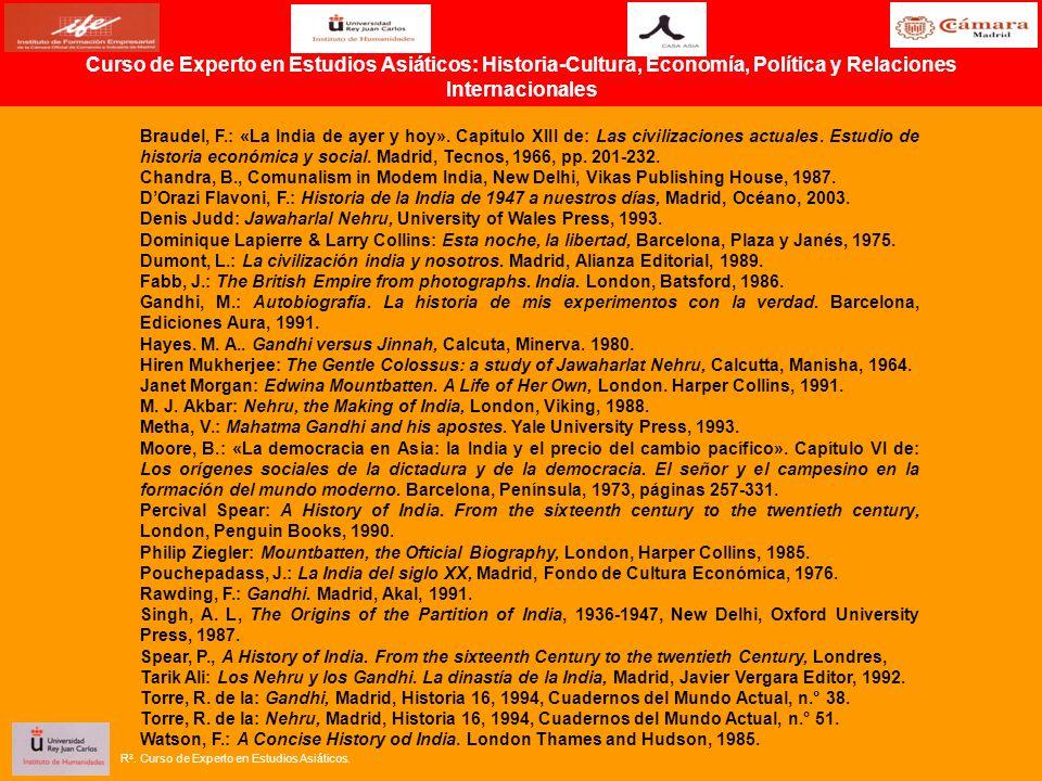 Braudel, F.: «La India de ayer y hoy». Capítulo XIII de: Las civilizaciones actuales. Estudio de historia económica y social. Madrid, Tecnos, 1966, p