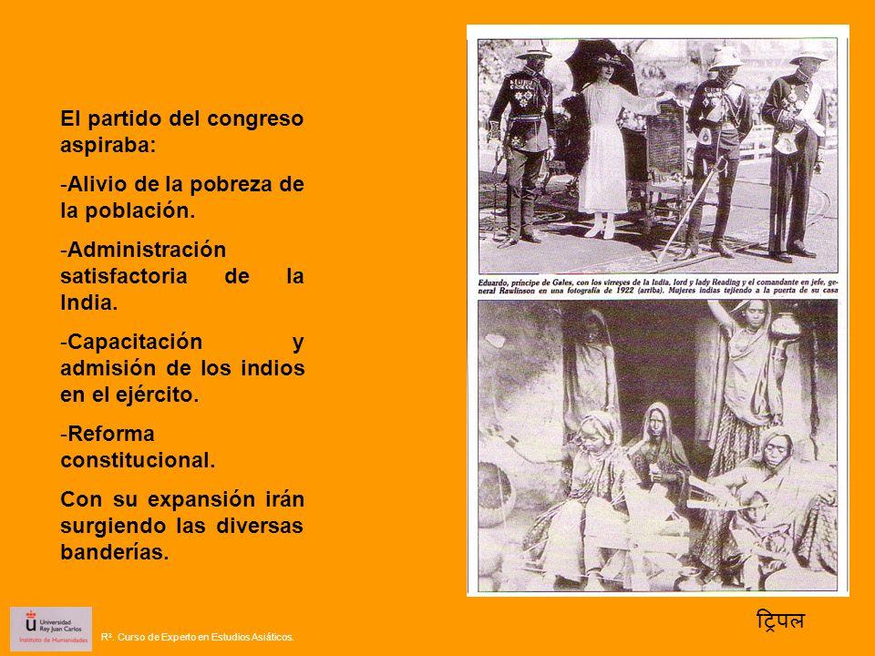 El partido del congreso aspiraba: -Alivio de la pobreza de la población. -Administración satisfactoria de la India. -Capacitación y admisión de los in