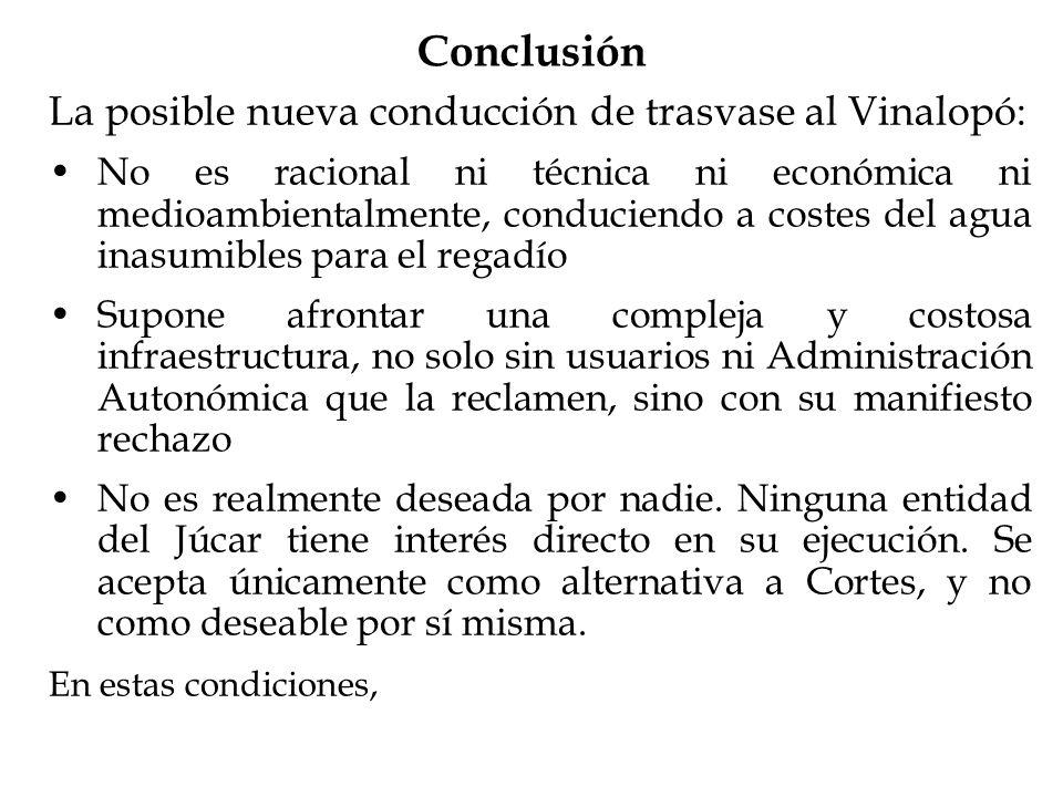 La posible nueva conducción de trasvase al Vinalopó: No es racional ni técnica ni económica ni medioambientalmente, conduciendo a costes del agua inas