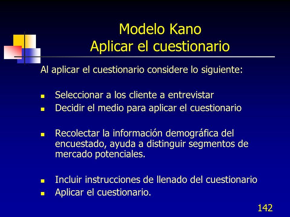 143 Modelo Kano Procesar los resultados Codificar las respuestas clasificándolas en los siguientes tipos : A = Atractiva M = Debe-ser (Must-be) O = Unidimensional (One-dimensional) I = Indiferente R = Invertida (Reverse) Q = Resultado cuestionable (Questionable result)