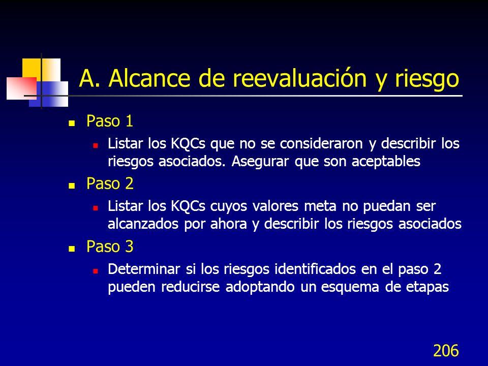 207 Matriz de riesgos de KQC La matriz de riesgos KQC articula los riesgos asociados de no cumplir con las los requerimientos meta de desempeño Inclusión: ¿Se incluirá el KQC en el futuro.