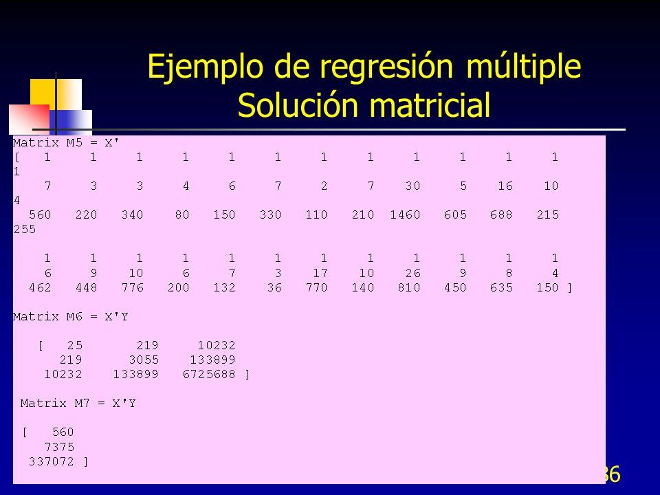 286 Ejemplo de regresión múltiple Solución matricial