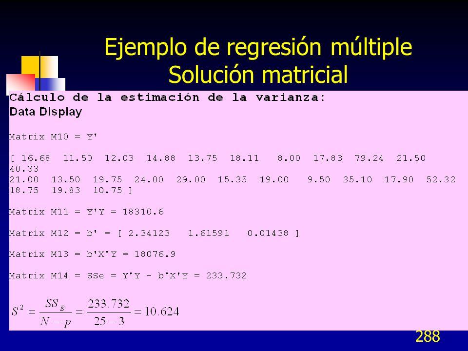 288 Ejemplo de regresión múltiple Solución matricial