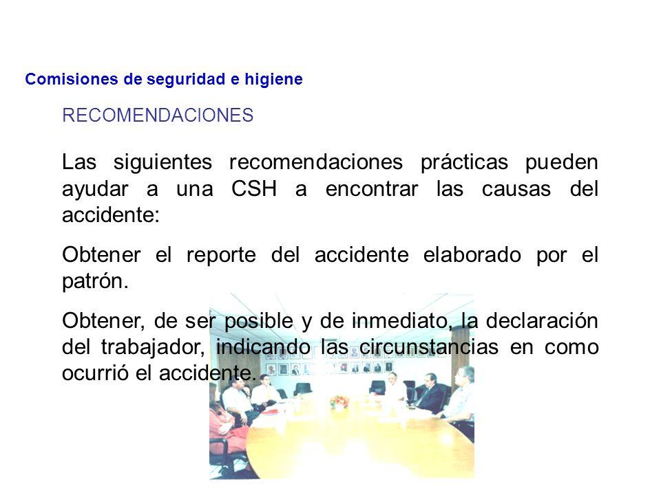 ¿QUÉ ATRIBUCIONES TIENEN LAS CSH FRENTE A LOS ACCIDENTES DE TRABAJO? Las Comisiones de Seguridad e Higiene tienen como atribución, analizar las causas