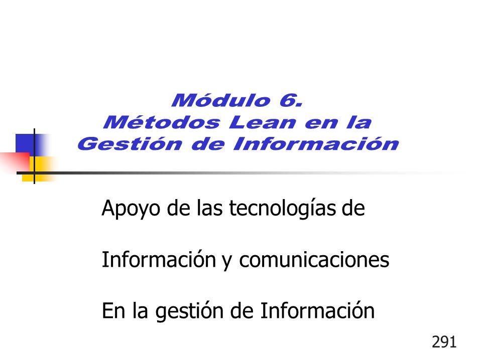 291 Apoyo de las tecnologías de Información y comunicaciones En la gestión de Información