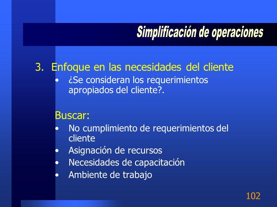101 2.Simplificar las actividades con valor agregado ¿Se puede hace más rápido, con menos costo, otra persona la puede hacer mejor, se puede simplific