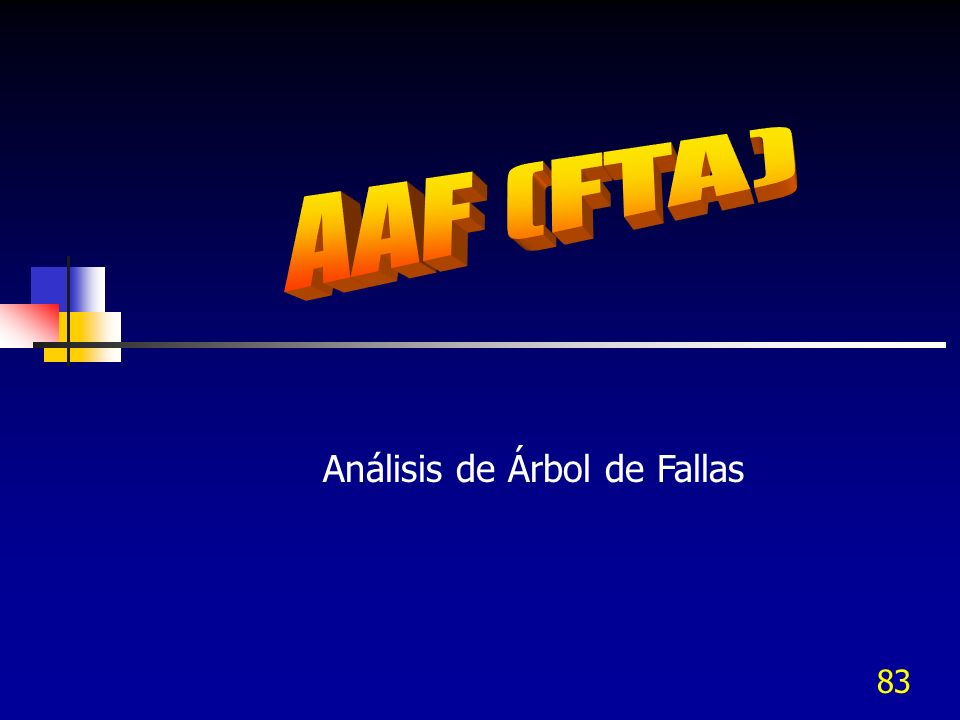 83 Análisis de Árbol de Fallas