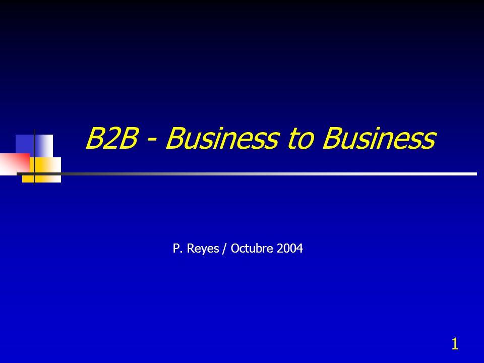 2 Business To Business Los vendedores y compradores son entidades de negocios.