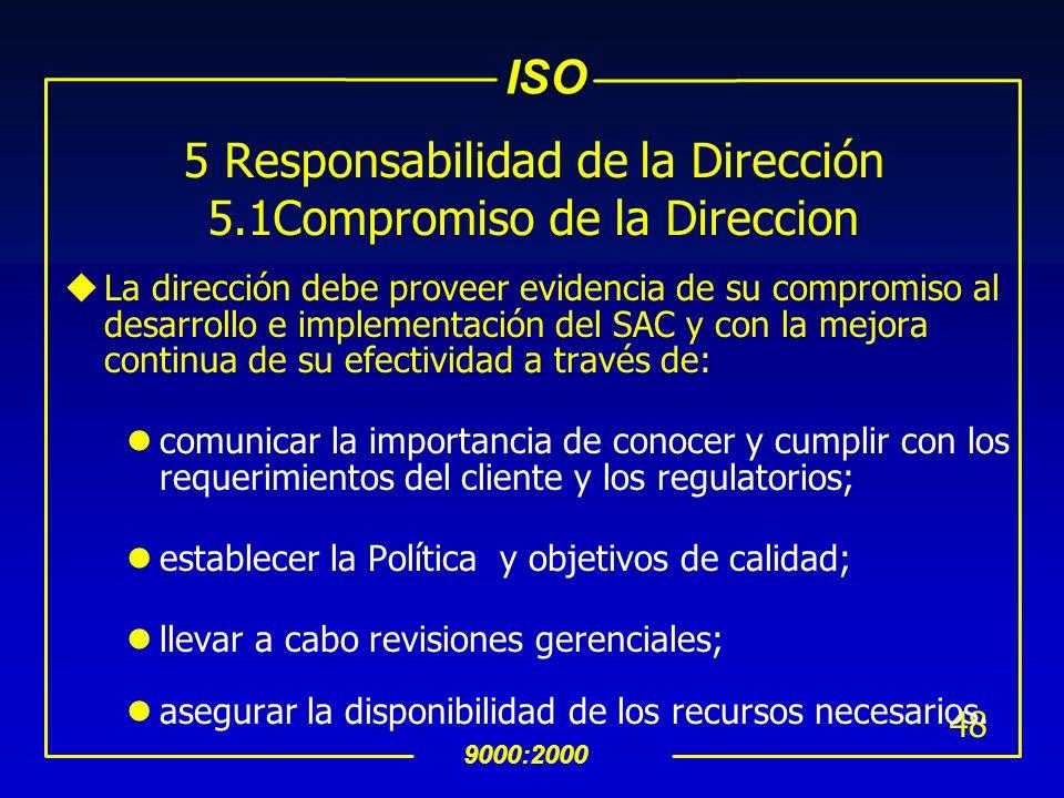 ISO 9000:2000 47 uLos registros de calidad deben estar protegidos contra cualquier daño (por agua, fuego y por contamianción fìsica) por el tiempo de