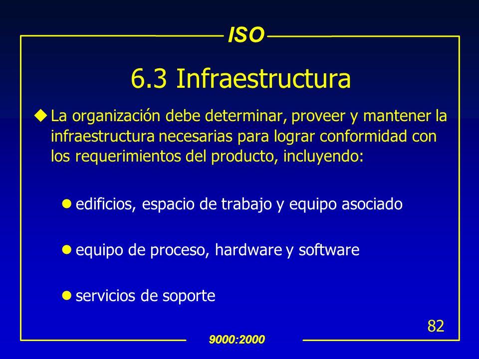 ISO 9000:2000 81 6.2.2 Competencia, Entrenamiento y Conocimientos uLa organización deberá: determinar la competencia necesaria para el personal que re
