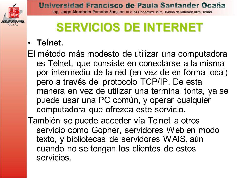 Telnet. El método más modesto de utilizar una computadora es Telnet, que consiste en conectarse a la misma por intermedio de la red (en vez de en form