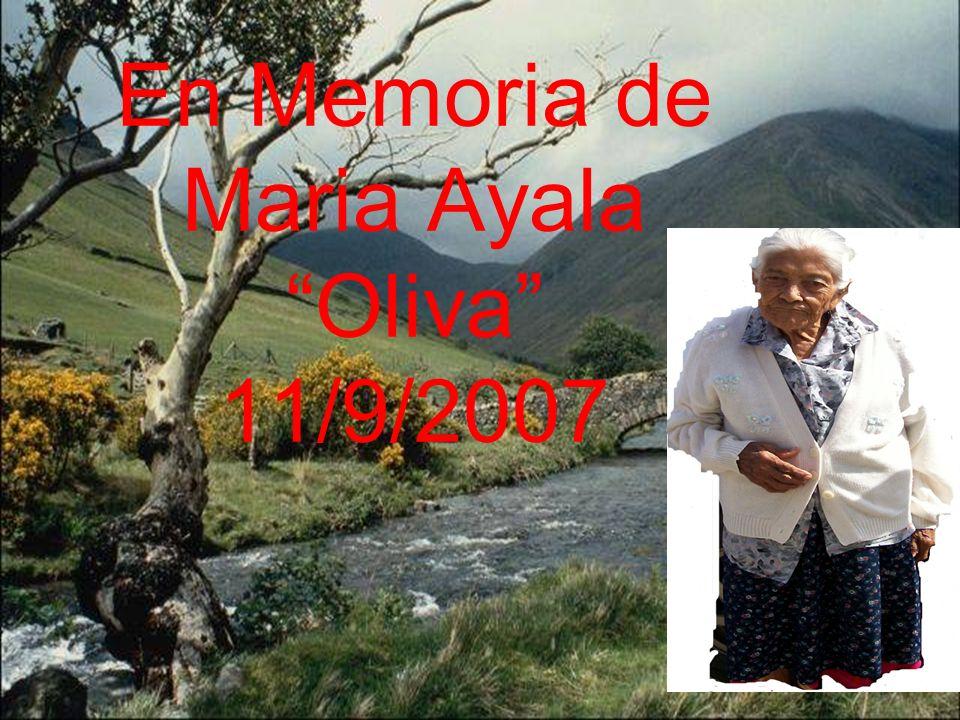 En Memoria de Maria Ayala Oliva 11/9/2007