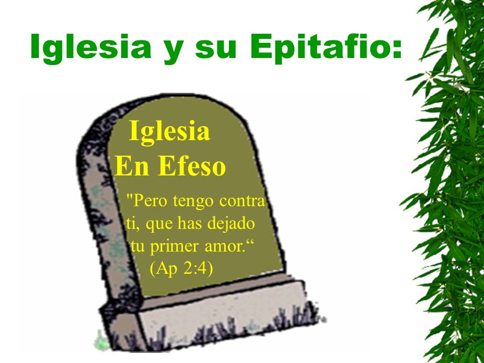 Iglesia y su Epitafio: Iglesia En Efeso