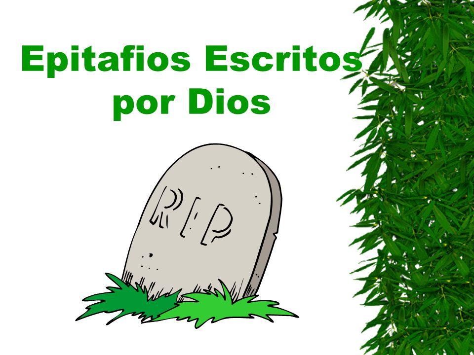 Buenos Epitafios: