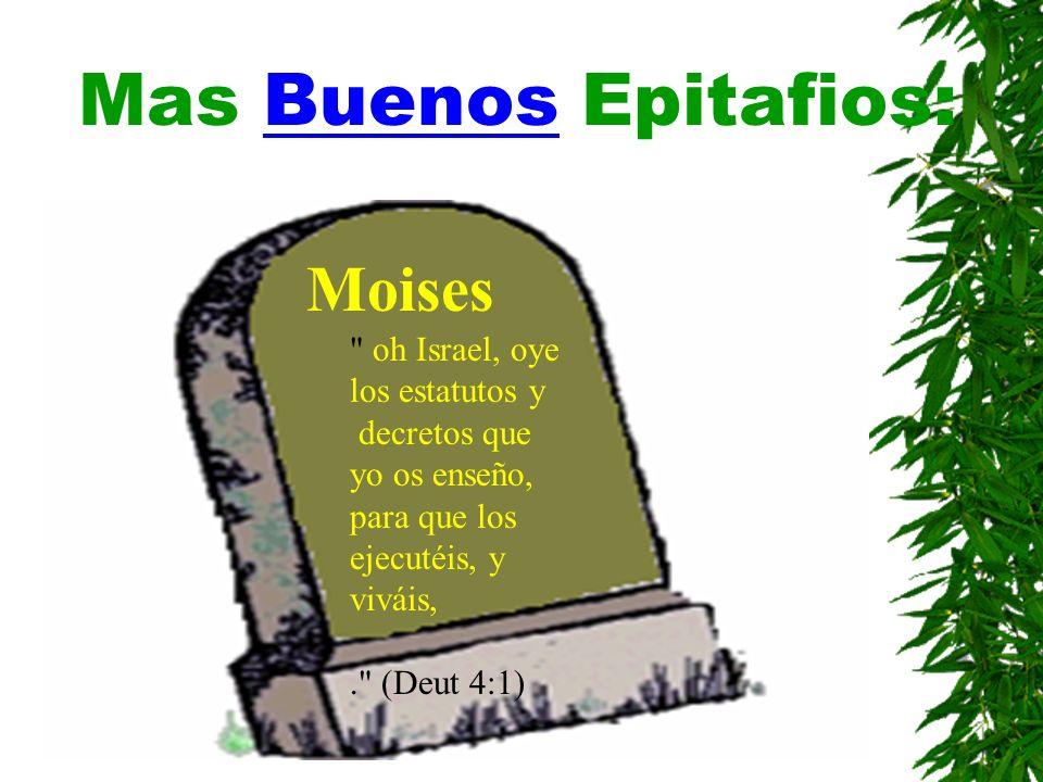 Mas Buenos Epitafios: Moises