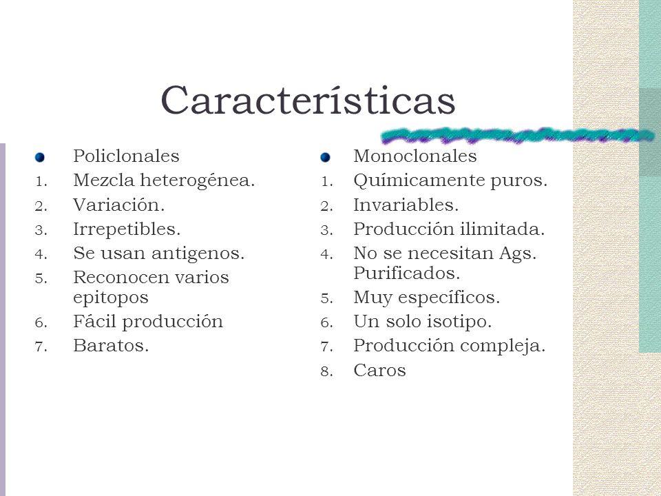 Características Policlonales 1.Mezcla heterogénea.