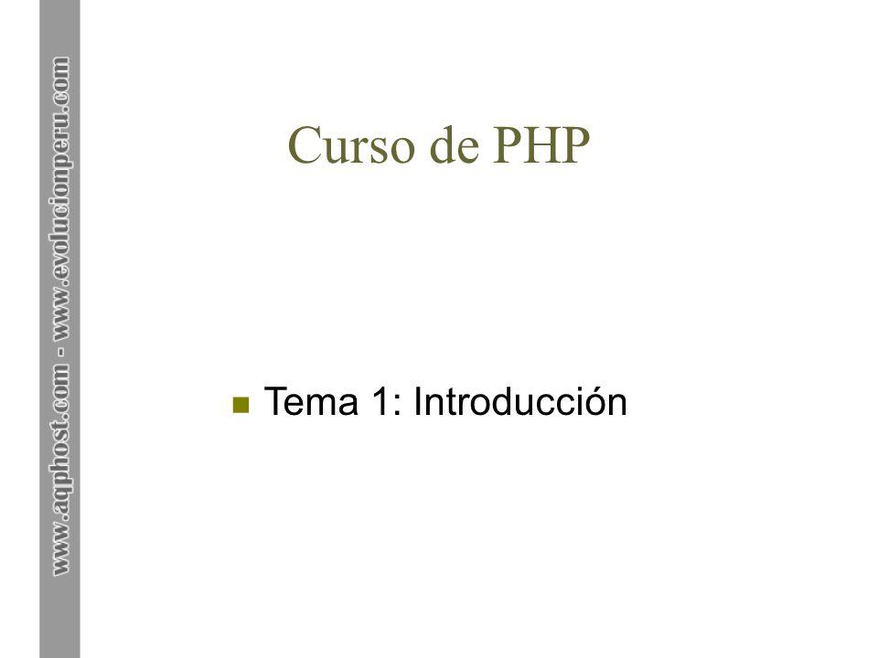 Tema 1: Introducción 1.Introducción a PHP 2. Instalación y configuración de Apache 3.