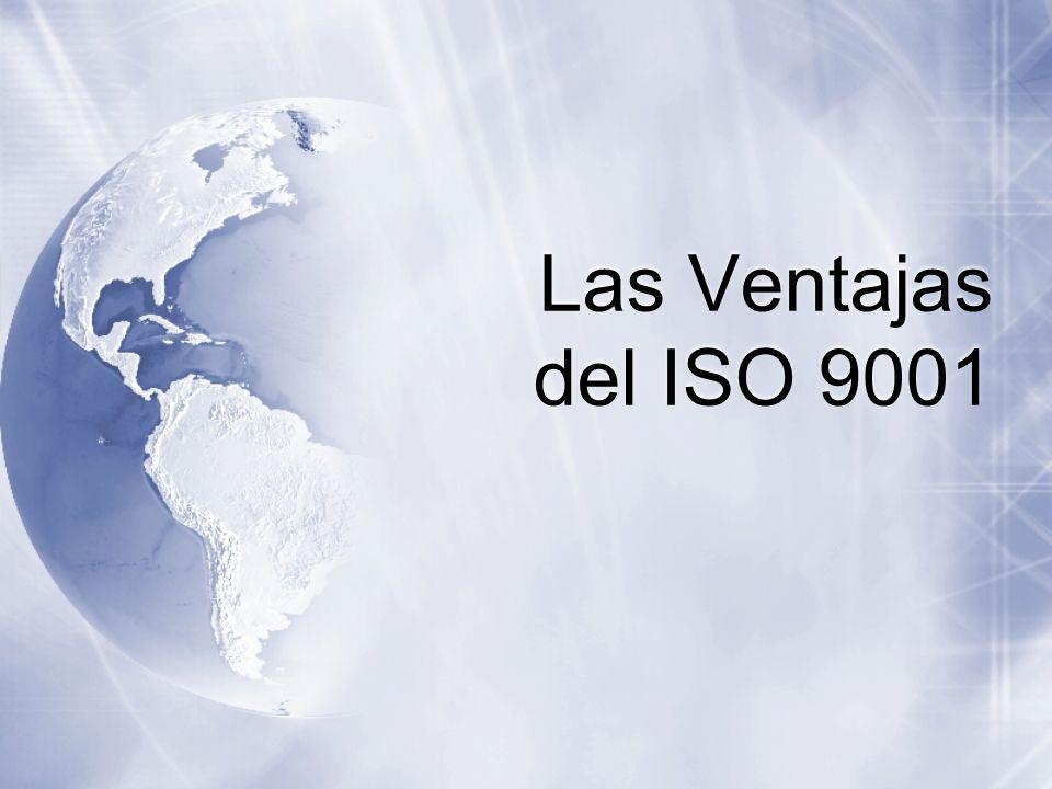 Más de 350,000 compañías en todo el mundo han conseguido la certificación ISO 9001.