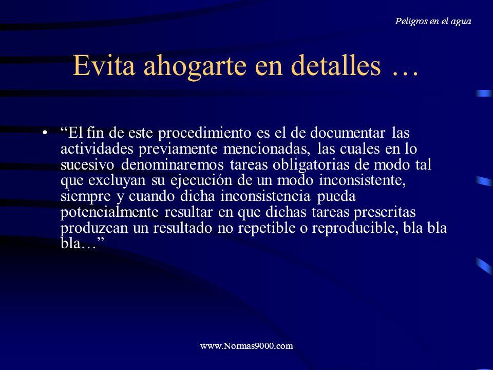 www.Normas9000.com Utiliza Herramientas: www.normas9000.com Normas9000.com te ofrece un paquete que te acompañará en todo el recorrido, incluyendo el