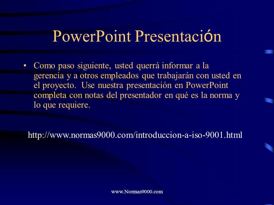 www.Normas9000.com Capacitaci ó n del Jefe Este conveniente programa de capacitación computarizado es una introducción a las técnicas de implementació